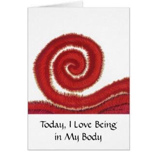 1st-Root Chakra Artwork #1-I Love Being in My Body Card