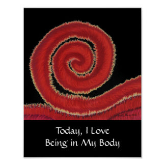 1st-Root Chakra Artwork #1-I Love Being in My Body Poster