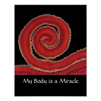 1st-Root Chakra Artwork #1-My Body is a Miracle Poster