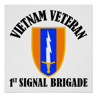 1st Sig Bde - Vietnam Veteran Poster