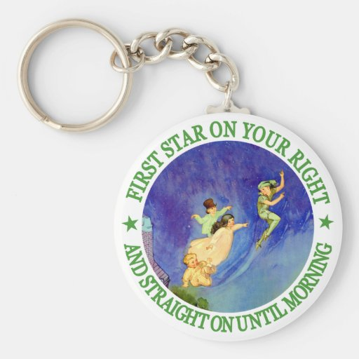 1ST STAR ON YOUR RIGHT, STRAIGHT ON UNTIL MORNING KEY CHAINS