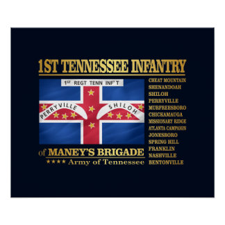 1st Tennessee Infantry (BA2) Poster