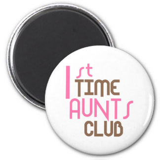 1st Time Aunts Club (Pink) Magnet
