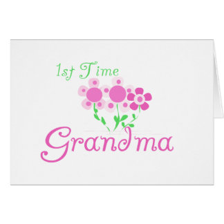 1st  Time Grandma-Pink Flowers Card