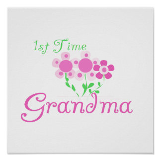 1st Time Grandma Pink Flowers Gifts Poster