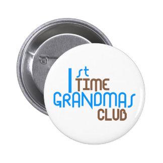 1st Time Grandmas Club (Blue) 2 Inch Round Button