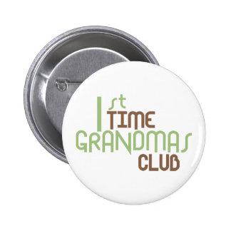 1st Time Grandmas Club (Green) 2 Inch Round Button