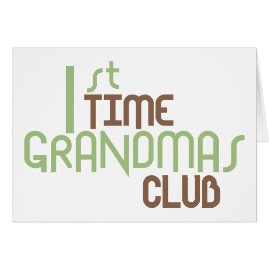 1st Time Grandmas Club (Green) Card