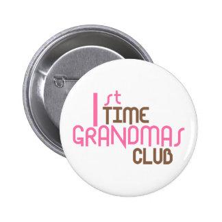 1st Time Grandmas Club (Pink) 2 Inch Round Button