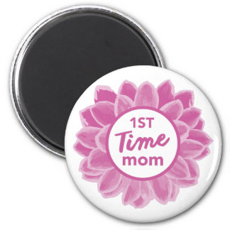 1st Time Mom Magnet