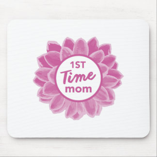1st Time Mom Mouse Pad