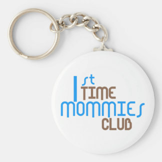 1st Time Mommies Club (Blue) Basic Round Button Keychain