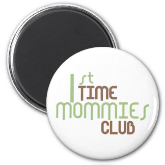 1st Time Mommies Club Green 2 Inch Round Magnet