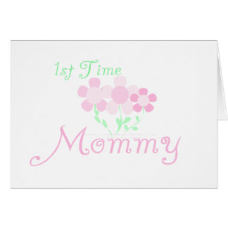 1st Time Mommy Card