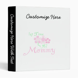 1st Time Mommy Pink Flowers Gifts 3 Ring Binders