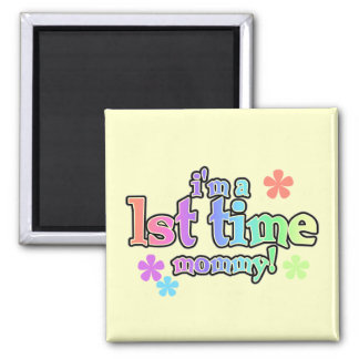 1st Time Mommy-Rainbow T-shirts and Gifts 2 Inch Square Magnet