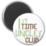 1st Time Uncles Club (Green) 2 Inch Round Magnet