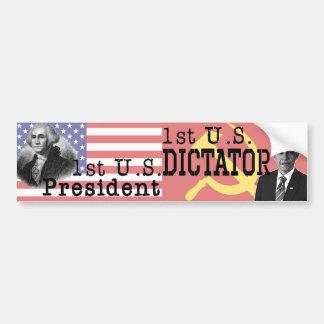 1st U.S. Dictator Car Bumper Sticker