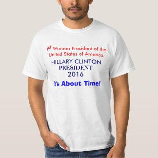 1st Woman President, U.S.A. Hillary Clinton 2016 T Shirt