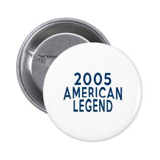 2005 American Legend Birthday Designs Pinback Button