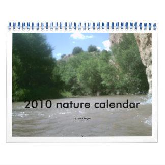 2006 2216, 2010 nature calendar, by: Mary Begley Calendar