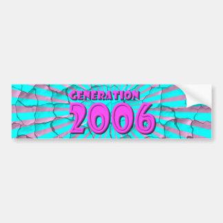 2006 BUMPER STICKER