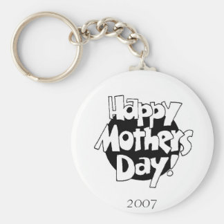 2007 Mothers DAy Keychain