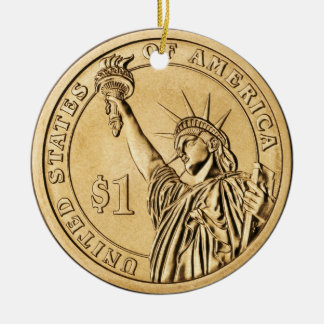 2007 Presidential One Dollar Coin from U.S. Mint Ceramic Ornament