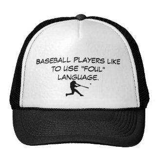 "20080730_fg13, Baseball players like to use ""fo... Trucker Hat"
