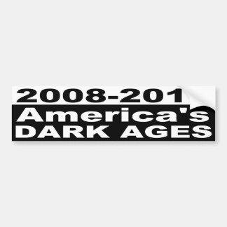 2008-2016 America's Dark Ages Bumper Sticker