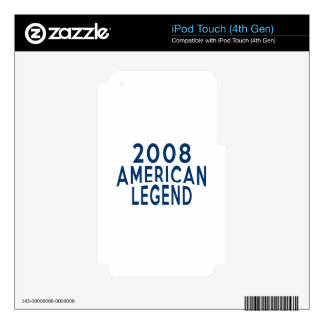 2008 American Legend Birthday Designs Skins For iPod Touch 4G