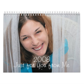 2008 Just for You from Me Wall Calendar