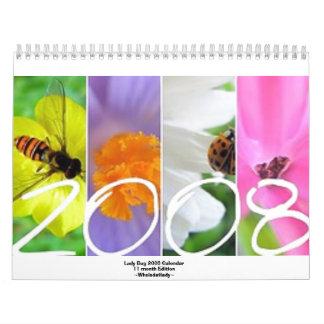 2008 Lady Bug 11 month Edition Calendar