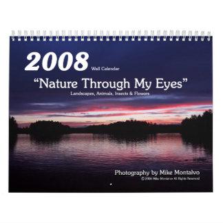 "2008 ""Nature Through My Eyes"" Wall Calendar"