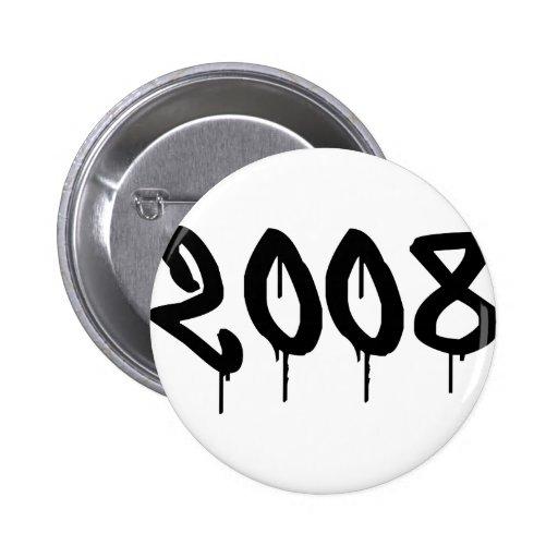 2008 PIN REDONDO DE 2 PULGADAS