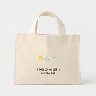 2009111510458, It takes SUN and RAIN to make LI... Mini Tote Bag