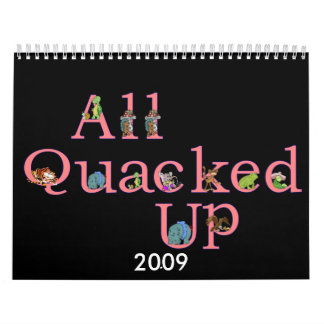 2009 All Quacked Up Calendar
