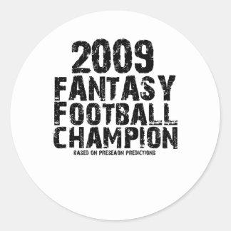 2009 FANTASY FOOTBALL CHAMPION CLASSIC ROUND STICKER