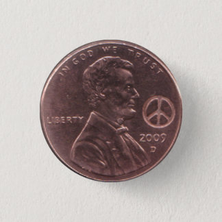 2009 Lincoln Cent PEACE Hippie Birth Year Button