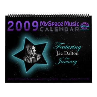 2009 MYSPACE MUSIC CALENDAR featuring JAC DALTON