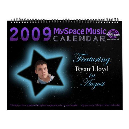 2009 MYSPACE MUSIC CALENDAR featuring RYAN LLOYD