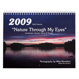 "2009 ""Nature Through My Eyes"" Wall Calendar"