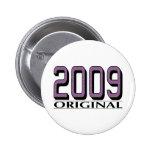 2009 Original Pin