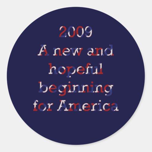 2009 pegatinas esperanzados del principio pegatina redonda