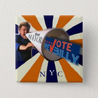 2009 Rev Billy for NY Mayor square pin