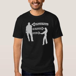 200 Pound Felon, 100 Pound Me, My Gun The Equalize T Shirt
