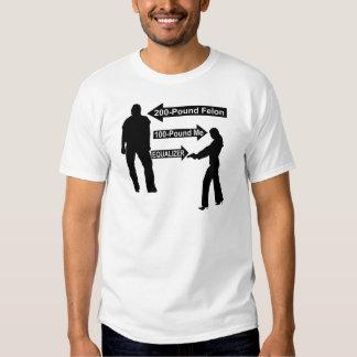200 Pound Felon, 100 Pound Me, My Gun The Equalize T-shirt