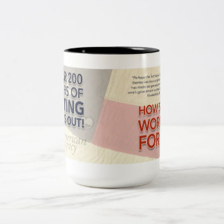 200 Years of Voting Bums Out Two-Tone Coffee Mug