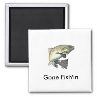 20100925175140, Gone Fish'in 2 Inch Square Magnet