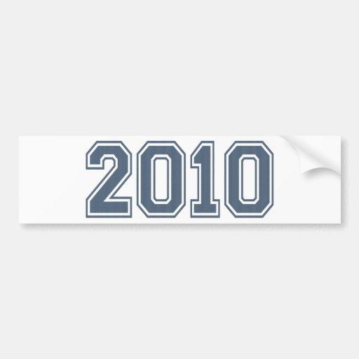 2010 Bumper Sticker